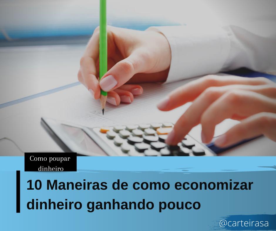 10 dicas de como economizar dinheiro ganhando pouco economizar dinheiro 10 dicas de como economizar dinheiro ganhando pouco como economizar dinheiro
